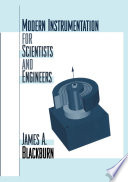 Modern Instrumentation for Scientists and Engineers