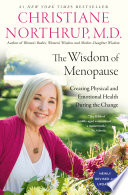 The Wisdom Of Menopause 4th Edition