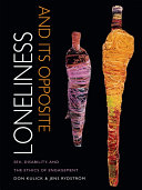 Loneliness and Its Opposite