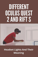 Different Oculus Quest 2 And Rift S