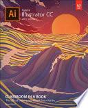 Adobe Illustrator CC Classroom in a Book (2017 release)