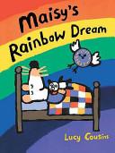 Maisy s Rainbow Dream