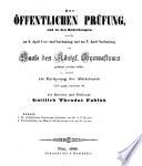 Zur öffentlichen Prüfung, und zu den Redeübungen ... Inhalt: 1. De substantivorum Umbricorum declinatione ... 2. Schulnachrichten von Michaeli 1844 bis Ostern 1846 vom Director