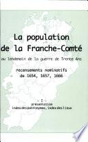 La population de la Franche Comt   au lendemain de la guerre de dix ans  Pr  sentation  Index des patronymes  index des lieux