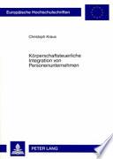 Körperschaftsteuerliche Integration von Personenunternehmen