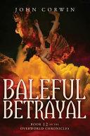 Baleful Betrayal  Overworld Chronicles Book Twelve