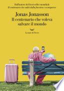 Il centenario che voleva salvare il mondo Book Cover