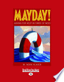 Mayday   Asking for Help in Times of Need  Large Print 16pt