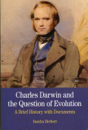 Charles Darwin and the Question of Evolution