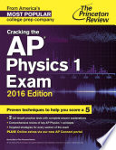 Cracking the AP Physics 1 Exam  2016 Edition