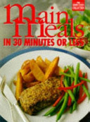 Main Meals in 30 Minutes Or Less