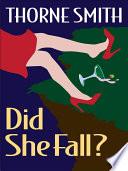 Did She Fall
