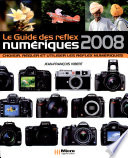 Le guide des reflex num  riques 2008