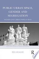 Public Urban Space  Gender and Segregation