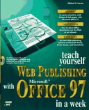 Teach Yourself Web Publishing with Microsoft Office 97 in a Week