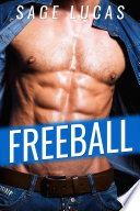 Freeball  A Hot Adult Gay Story