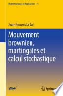 Mouvement brownien  martingales et calcul stochastique