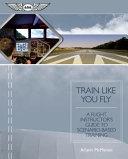 Train Like You Fly