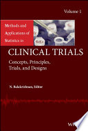 Methods and Applications of Statistics in Clinical Trials  Volume 1