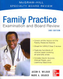 Family Practice Examination and Board Review  Third Edition