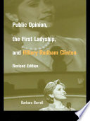 Public Opinion  the First Ladyship  and Hillary Rodham Clinton Book PDF
