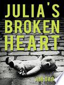 Julia s Broken Heart