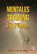 Mentales Training f  r Piloten