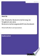 Die Deutsche Rentenversicherung im Vergleich mit dem Rentenversicherungsmodell Griechenlands