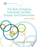 Empowerment Series  The Skills of Helping Individuals  Families  Groups  and Communities