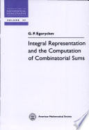 Integral Representation And The Computation Of Combinatorial Sums