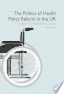 The Politics of Health Policy Reform in the UK