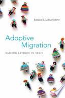 Adoptive Migration