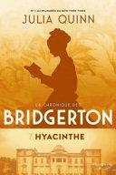 La chronique des Bridgerton. 07, Hyacinthe