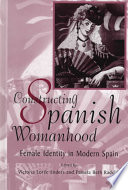 Constructing Spanish Womanhood