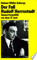Der Fall Rudolf Herrnstadt