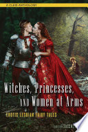 Witches  Princesses  and Women at Arms