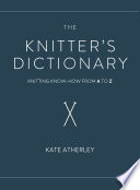 The Knitter S Dictionary