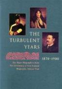 The Turbulent Years  1870 1900 Book PDF