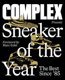 Book Complex Presents  Sneaker of the Year
