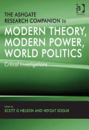 The Ashgate Research Companion to Modern Theory, Modern Power, World Politics