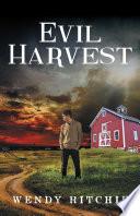 Evil Harvest