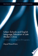 Urban Schools and English Language Education in Late Modern China