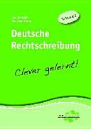 Deutsche Rechtschreibung   clever gelernt