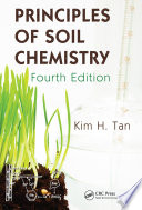 Principles of Soil Chemistry, Fourth Edition