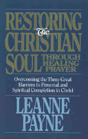 Restoring the Christian Soul Through Healing Prayer