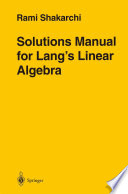 Solutions Manual for Lang   s Linear Algebra