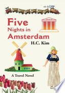 Five Nights in Amsterdam