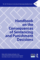 Handbook on the Consequences of Sentencing and Punishment Decisions