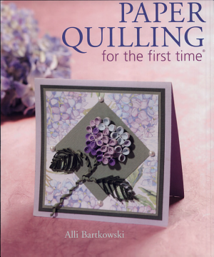 Paper Quilling for the First Time - ISBN:9781402722165