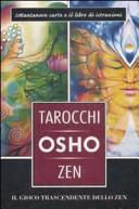 I tarocchi zen di Osho  Il gioco trascendente dello zen  Con 79 carte